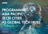 Asia Pacific Major Report - Programming Asia Pacific Tech Cities as Global Tech Hubs
